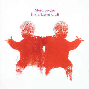 It's a Love Cult cover front