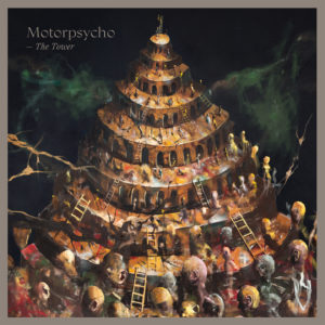 Motorpsycho - The Tower